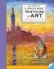 Brocvielle: Petit Larousse de l'histoire de l'art