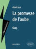 Etude sur : Ajar (Gary) : La Promesse de L'aube