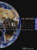 Le grand atlas Géo-Gallimard pour le XXIe siècle