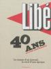 Libération - 40 ans