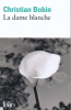 Bobin : La dame blanche