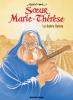 Soeur Marie-Thérèse 06 : La guerre Sainte