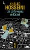 Hosseini : Les Cerfs-Volants de Kaboul