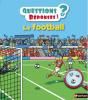 Le footbal - Questions-réponses 4-6 ans (nouv. éd.)