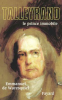Waresquiel : Talleyrand, le prince immobile