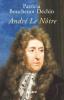 Bouchenot-Déchin : André Le Nôtre