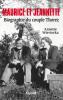 Wieviorka : Maurice et Jeannette - Biographie du couple Thorez