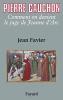 Favier : Pierre Cauchon - Comment on devient le juge de Jeanne d'Arc