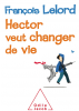 Lelord : Hector veut changer de vie