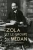 Pagès : Zola et le groupe de Médan. Histoire d'un cercle littéraire