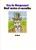 Maupassant : Neuf contes et nouvelles