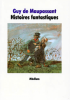 Maupassant : Histoires fantastiques