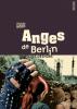 Deshors : Anges de Berlin