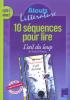 """10 séquences pour lire """"L'œil du loup"""" de Pennac"""