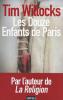 Willocks : Les douze enfants de Paris