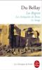 Du Bellay : Regrets (suivis des) Antiques de Rome (et de) Le songe