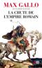 Gallo : La chute de l'Empire Romain