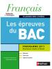 Français - Les épreuves du BAC 2011. Livre d'élève