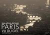 Arthus-Bertrand : Paris vu du ciel