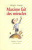 Smadja : Maxime fait des miracles