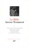 La Bible. L'Ancien Testament T1