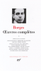 Borges : Oeuvres complètes tome I