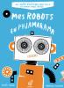 Mes robots en pyjamarama + Grille