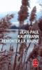 Kauffmann : Remonter la Marne
