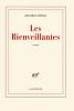 Littell : Les Bienveillantes (Goncourt 2006)