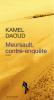 Daoud : Meursault, contre-enquête