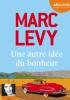 Levy : Une autre idée du bonheur (Hörbuch)