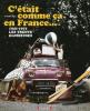 C'était comme ça en France... 1945-1975 - Les trente glorieuses