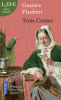 Flaubert : Trois contes