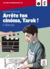 Darras : Arrete ton cinéma, Tarek ! (livre + CD audio)