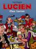 Lucien 04 : Chez Lucien