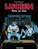 Lucien 10 : Père et fils