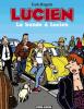 Lucien 11 : La bande à Lucien