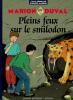 Marion Duval 09 : Plein feu sur Smilodon