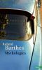 Barthes : Mythologies (nouv. éd.)