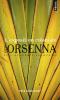Orsenna : L'exposition coloniale (nouv. éd.)