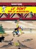 Lucky Luke 32 : Le pont sur le Mississipi
