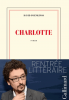 Foenkinos : Charlotte (Prix Renaudot 2014)