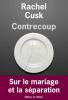 Cusk : Contrecoup