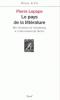 Lepape : Le pays de la littérature. Des serments de Strasboourg à l'enterrement de Sartre
