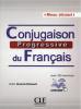 Débutant - Conjugaison progressive du français avec 250 exercices + 1CD audio - niveau débutant für A1, A2