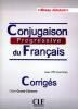 Débutant - Conjugaison progressive du français avec 250 exercices + 1CD audio - niveau débutant für A1, A2 - Les corrigés