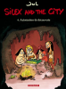 JUL : Silex and the city 4 : Autorisation de découvert