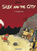 JUL : Silex and the city 5 : Vigiprimate