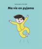 Veillé : Ma vie en pyjama
