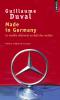 Duval : Made in Germany. Le modèle allemand au-delà des mythes